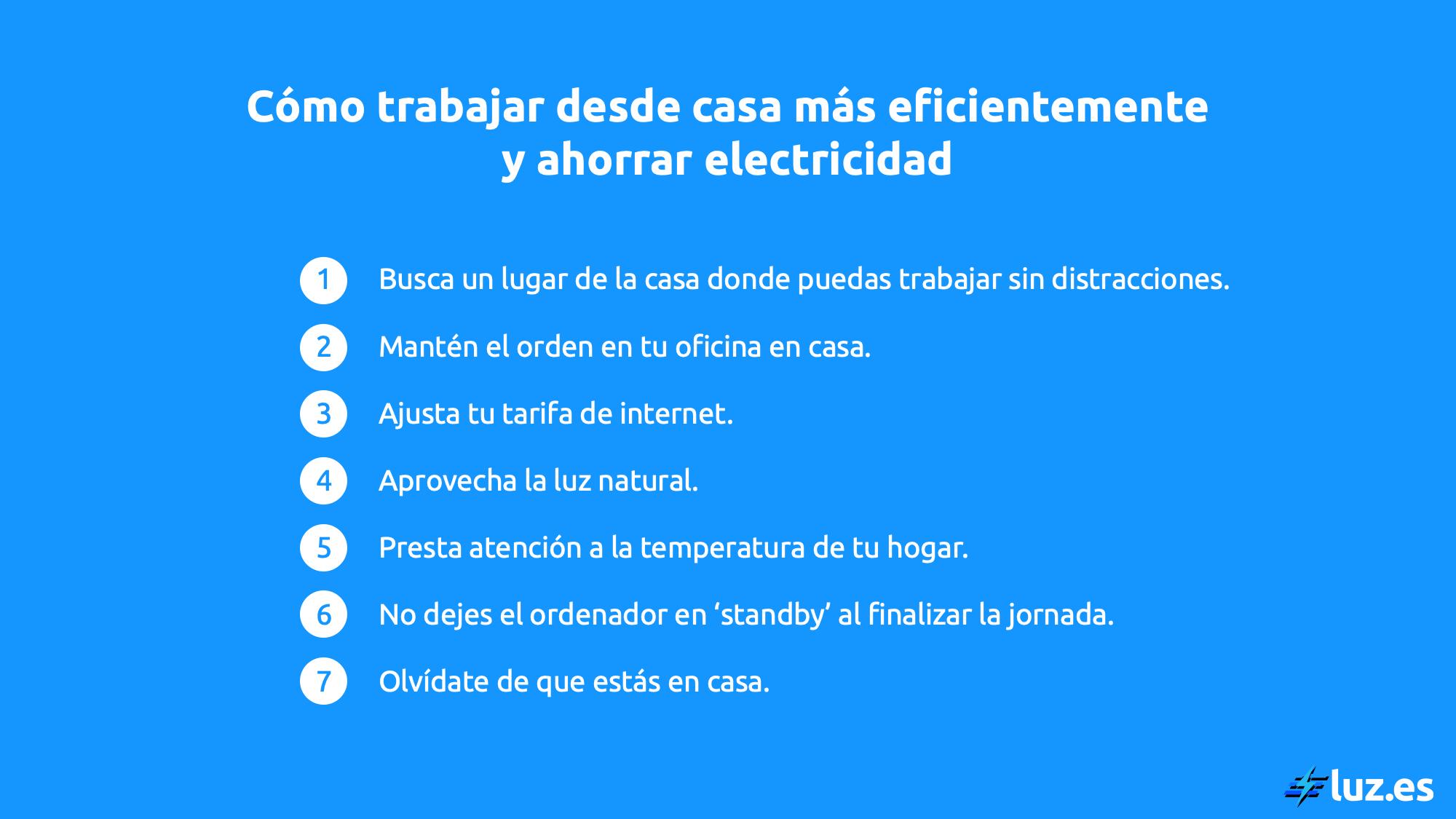 Lista de consejos para trabajar más eficientemente desde casa y ahorrar electricidad  - Luz.es